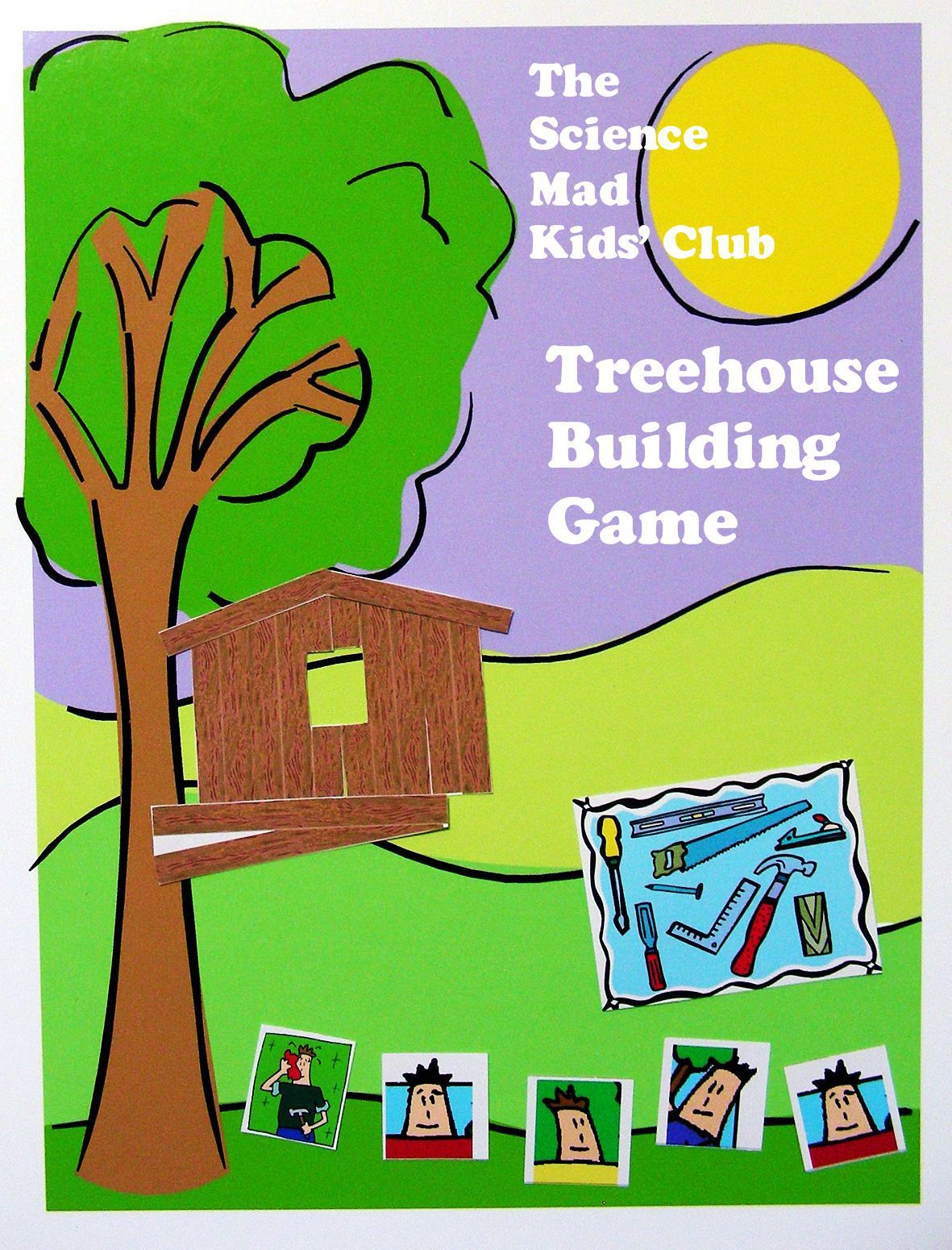 """The """"Science-Mad Kids' Club"""" Treehouse Building Game"""
