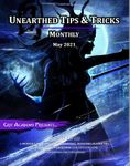 Issue: Unearthed Tips & Tricks: Monthly (May 2021)
