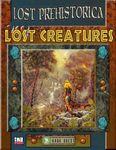 RPG Item: Lost Prehistorica: Lost Creatures