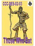 RPG Item: CCC-DES-02-03: Those Who Eat