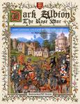 RPG Item: Dark Albion: The Rose War