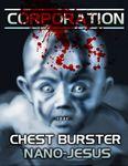 RPG Item: Chest Burster Nano-Jesus
