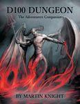 RPG Item: D100 Dungeon: The Adventurers Companion