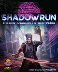 RPG Item: Shadowrun: The Neo-Anarchist Streetpedia