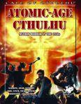 RPG Item: Atomic-Age Cthulhu