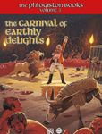 RPG Item: The Phlogiston Books Volume 3: The Carnival of Earthly Delights