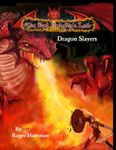 RPG Item: Dragon Slayers (The Red Dragon's Lair)