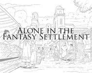 RPG: Alone in the Fantasy Settlement