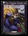 RPG Item: The Genius Guide to: The Shaman