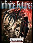 RPG Item: Infinite Futures 2.0