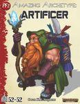 RPG Item: 52 in 52 #09: Amazing Archetype: Artificer (PF2)