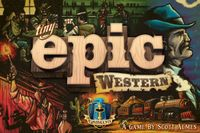 Board Game: Tiny Epic Western