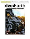 RPG Item: deadEarth Wilderness Encounters #1