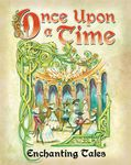 Board Game: Once Upon a Time: Enchanting Tales