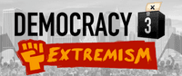 Video Game: Democracy 3: Extremism