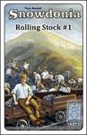 Board Game: Snowdonia: Rolling Stock #1