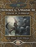 RPG Item: Heroes & Villains III: Citizens of Al-Shirkuh
