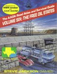 RPG Item: The AADA Road Atlas and Survival Guide, Volume Six: The Free Oil States