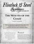 RPG Item: Flintlock & Steel: Renaissance Adventures #03: The Wolves of the Coast