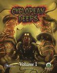 RPG Item: Cyclopean Deeps Volume I (Swords & Wizardry)