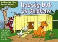 Board Game: Nobody but Us Chickens