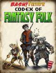 RPG Item: BASH! Fantasy: Codex of Fantasy Folk