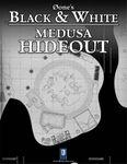 RPG Item: 0one's Black & White: Medusa Hideout