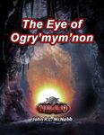 RPG Item: The Eye of Ogry'mym'non