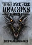 RPG Item: There Once Were Dragons Companion 3