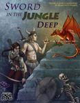 RPG Item: Sword in the Jungle Deep