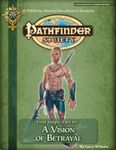 RPG Item: Pathfinder Society Scenario 3-00 Intro 3: A Vision of Betrayal