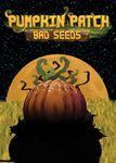 Board Game: Pumpkin Patch: Bad Seeds