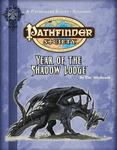 RPG Item: Pathfinder Society Scenario 2-00: Year of the Shadow Lodge
