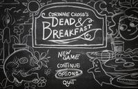 Video Game: Corinne Cross's Dead & Breakfast