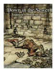 RPG Item: Down in the Sewer
