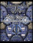 RPG Item: Hassle-free Castles: Blue Tower