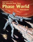 RPG Item: Dimension Book 03: Phase World Sourcebook
