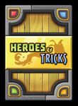 Board Game: Heroes and Tricks