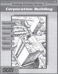 RPG Item: Building Complex Module 1: The Corporation