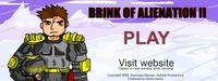 Video Game: Brink of Alienation II