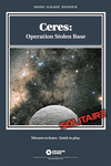 Board Game: Ceres: Operation Stolen Base