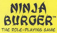 RPG: Ninja Burger (1st Edition)