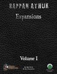 RPG Item: Rappan Athuk Expansions Volume I (Swords & Wizardry)