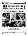 RPG Item: GURPS Monster Hunters 1: Champions