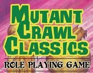 RPG: Mutant Crawl Classics Role Playing Game
