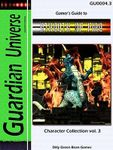 RPG Item: Gamer's Guide to Streets of Fire: Character Collection Vol. 3