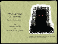 RPG Item: Toys for the Sandbox #006: The Cursed Catacombs