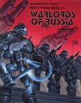 RPG Item: World Book 17: Warlords of Russia