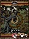 RPG Item: Mini-Dungeon Collection 065: The Blight (5E)
