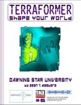 RPG Item: Terraformer #06: Dawning Star University